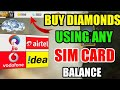 How To Purchase Diamonds Using SIM Card 's Balance | Free Fire Diamond Without Paytm /Bank Account