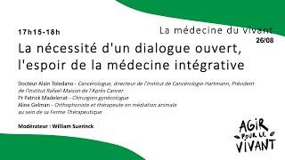 La nécessité d'un dialogue ouvert, l'espoir de la médecine intégrative