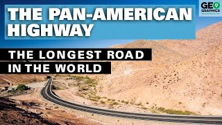 The Pan-American Highway: The Longest Road in the World