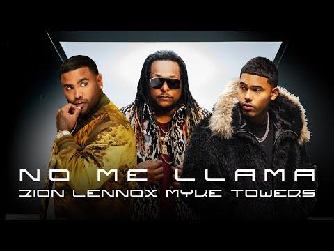 Смотреть клип Zion & Lennox, Myke Towers - No Me Llama