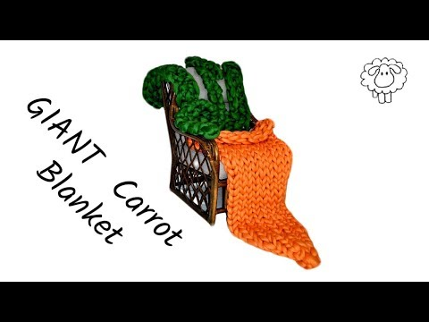 Hand Knitted (Arm Knitted) Carrot Blanket Tutorial