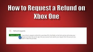 How to Refund on the Xbox One