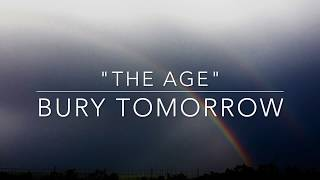 """The Age"" by Bury Tomorrow (Lyrics)"