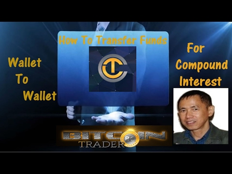 Trade Coin Club - How To Transfer Funds From Wallet To Wallet | Compound Interest