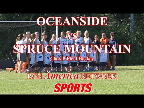 Oceanside vs Spruce Mountain Field Hockey
