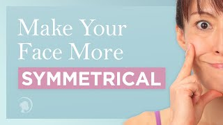 How to Get a Symmetrical Face http://faceyogamethod.com/ - Face Yoga Method