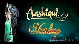 Aashiqui 2 Mashup Full Song | Bollywood Mashup Song | New Bollywood Mashup Song |Special Mashup Song