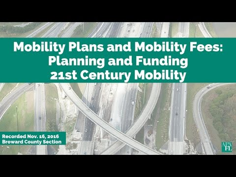 Webinar: Mobility Plans and Mobility Fees: Planning and Funding 21st Century Mobility