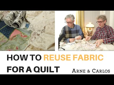 How to repurpose pieces of fabric and turn them into beautiful quilts by ARNE & CARLOS