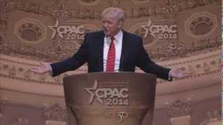CPAC 2014 - Donald Trump, The Trump Organization