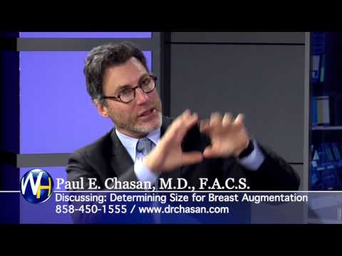 Determining Size for Breast Augmentation with San Diego Plastic Surgeon Paul Chasan, M.D.