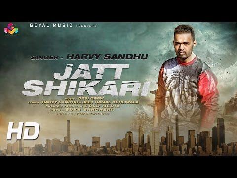 Jatt Shikari | Harvy Sandhu | Desi Crew | Goyal Music | Latest Punjabi Song 2016