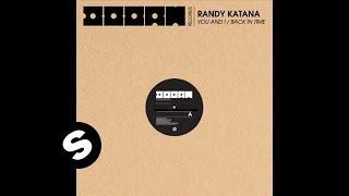 Randy Katana - You and I