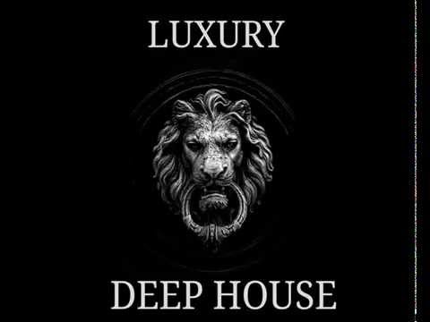 LUXURY DEEP HOUSE