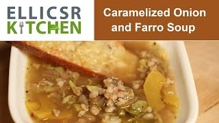 Caramelized Onion And Farro Soup