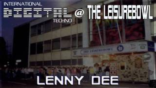 Lenny Dee @ The Leisurebowl - International Digital Techno - 27.1.95