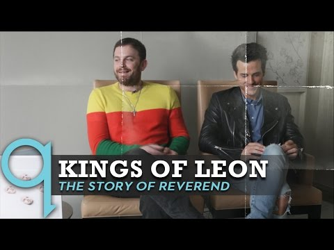 Kings of Leon on who the reverend on the radio is