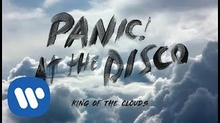 King Of The Clouds (CHORUS LYRICS)- Panic! At The Disco