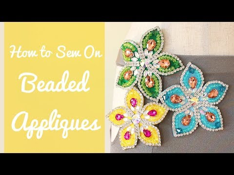 How To Sew On Beaded Appliques To Costumes/Dresses