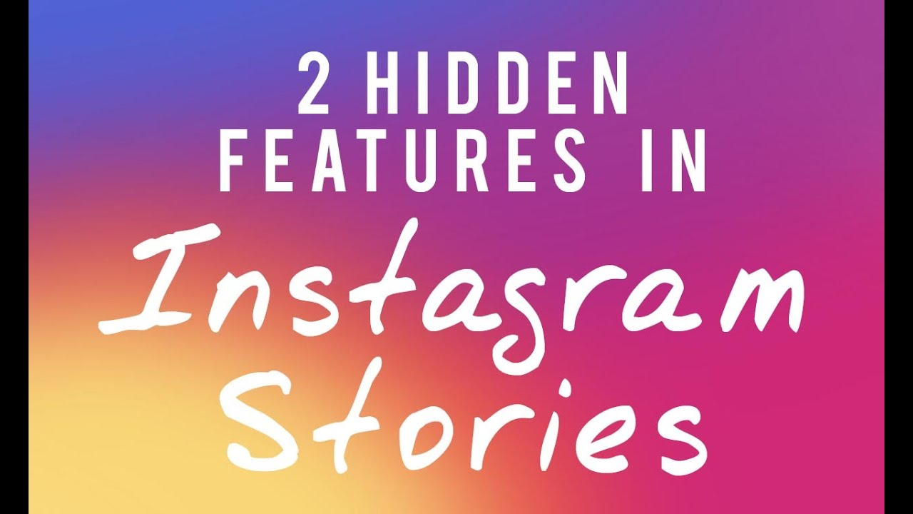 2 hidden features in instagram stories youtube ccuart Images