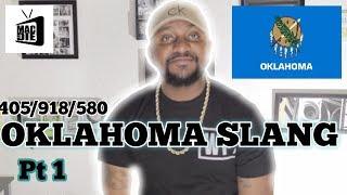 OKLAHOMA SLANG..  PT #1