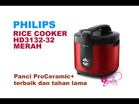 NEW PHILIPS 2018 !!! Rice Cooker HD3132 32 Merah, Unboxing and Review (Indonesia)