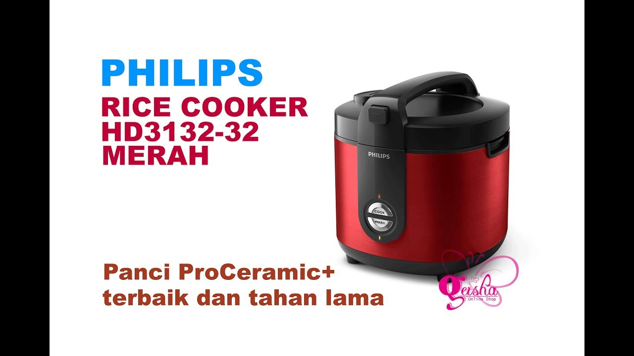 Philips Rice Cooker Hd3132 32 Merah Unboxing Youtube Cara menggunakan rice cooker philips