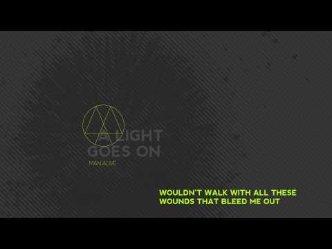 Man Alive - A Light Goes On - 2013 Full Album (w lyrics)