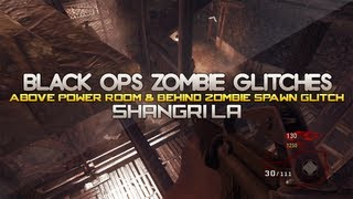 Black Ops Zombie Glitches: Shangri La - Above Power Room & Behind Zombie Spawn Glitch!