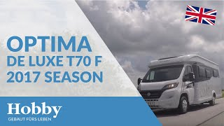 Hobby Optima De Luxe T70 F season 2017 vehicle introduction