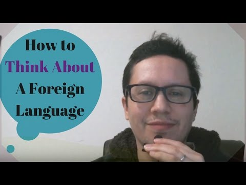 How to think about a foreign language