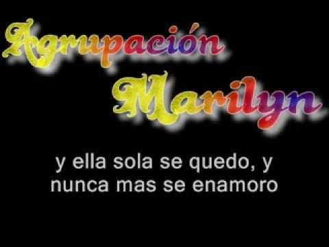 VIDEO: Agrupacion Marilyn - y ella (letra)