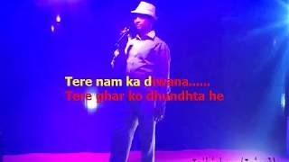 Tere naam ka deewana tere ghar ko free karaoke with lryics