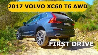 2017 Volvo XC60 T6 AWD, first drive
