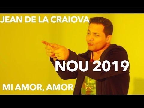 Jean de la Craiova - Mi amor, mi amor [ Oficial Video ] 2019