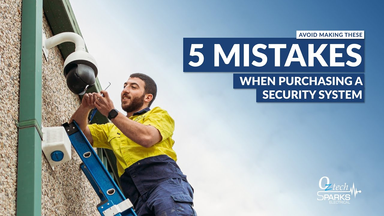 Top 5 Mistakes To Avoid When Buying a Security Camera System