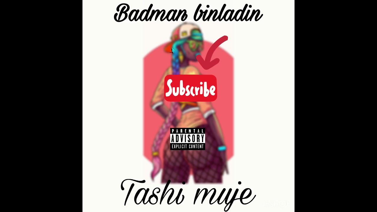 Download Badman binladin tashi muje(official audio)