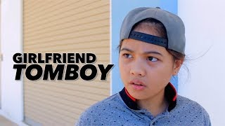 Girlfriend Aku Tomboy