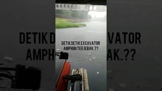 Detik Detik Excavator Amphibi Terjebak