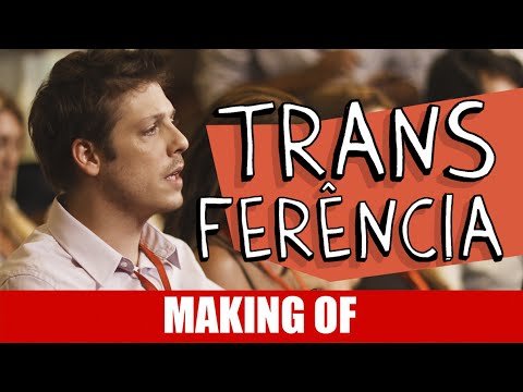 Making Of – Transferência