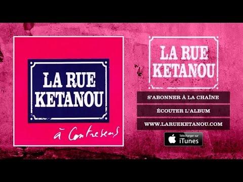 La Rue Ketanou - 80 Tours De La Terre