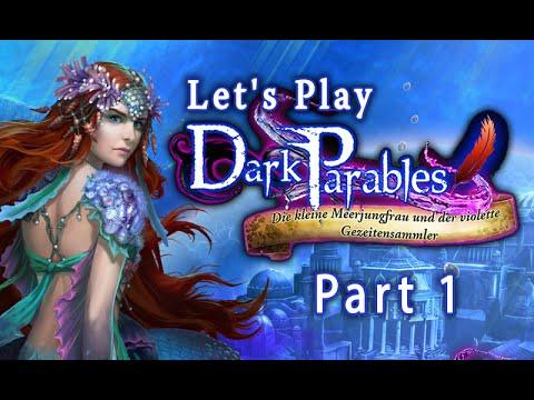 Dark Parables - Die kleine Meerjungfrau und der violette Gezeitensammler - Teil 1 (HD/LetsPlay) from YouTube · Duration:  25 minutes 42 seconds