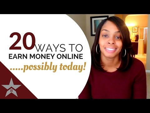 20 Easy Ways To Earn Money... Possibly TODAY!