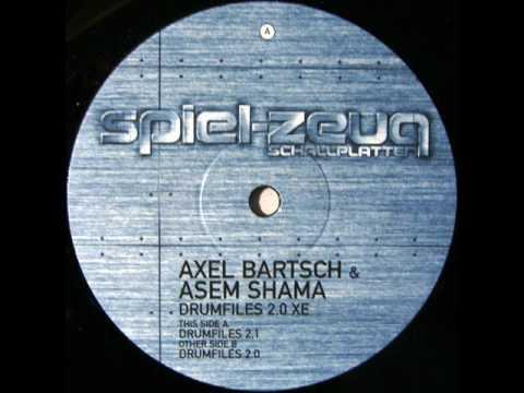 Axel Bartsch & Asem Shama - Drumfiles 2.0