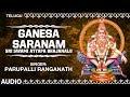 Ganesa Saranam Song   Sri Swami Ayyapa Bhajanalu   Parupalli Ranganath   Telugu Devotional Songs