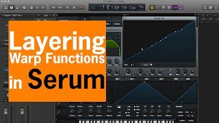 Rendering & Layering Warp Functions in Serum | Chris Gear