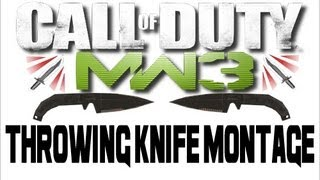 Get Knifed 8! (MW3 Throwing Knife Montage)