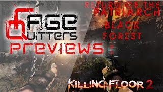 RageQuitters Previews: Killing Floor 2 - Return of The Patriarch Pt 1