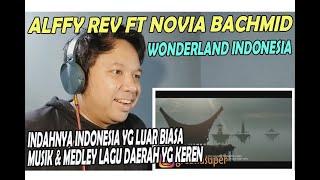 Download ALFFY REV ft  NOVIA BACHMID ❗ WONDERLAND INDONESIA ❗ REACTION!