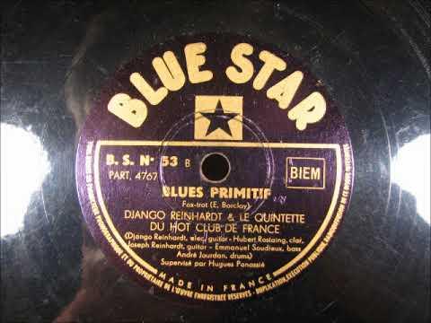 BLUES PRIMITIF Jazz by Django Reinhardt Quintette Du Hot Club De France